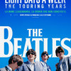 The Beatles Eight Days a Week – The touring years, di Ron Howard.